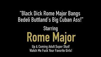 Black Dick Rome Major Bangs Bedeli Buttland'S Big Cuban Ass!